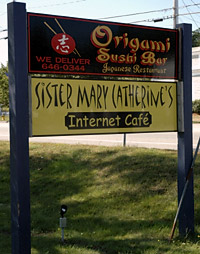 Sister Mary Catherine's Internet Cafe sign